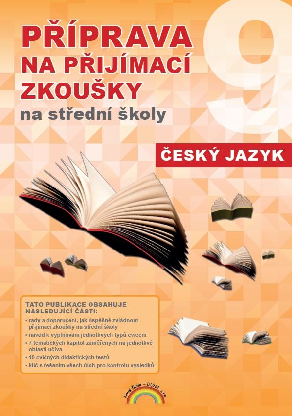 Příprava na přijímací zkoušky na střední školy Český jazyk